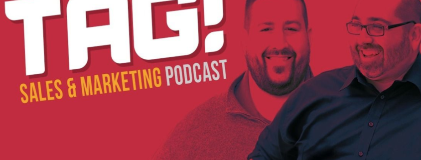 TAG Sales and Marketing Podcast